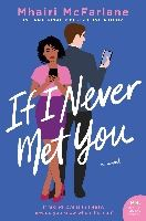 If I Never Met You